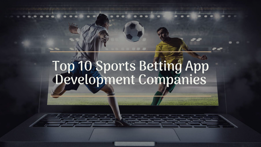 Top 10 Sports Betting Apps Companies