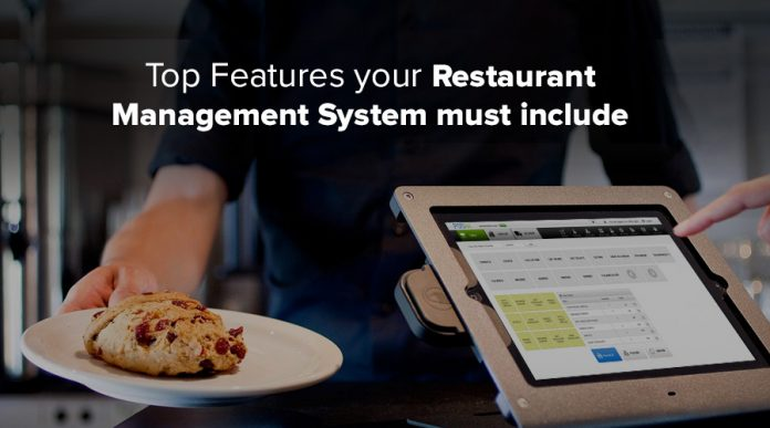 Must-have features of a Restaurant Management System