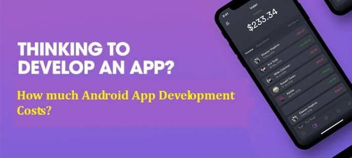 How much Android App Development Costs